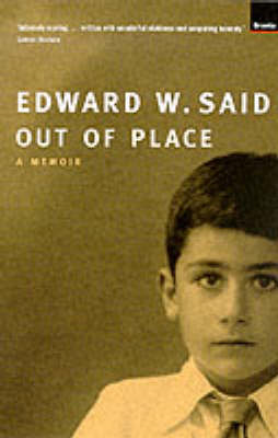 Edward Said - Out Of Place bok edward said Edward Said 9781862073708